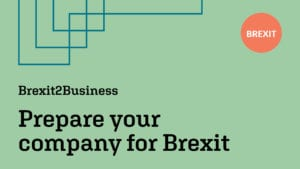 Brexit2Business – prepare your company for Brexit