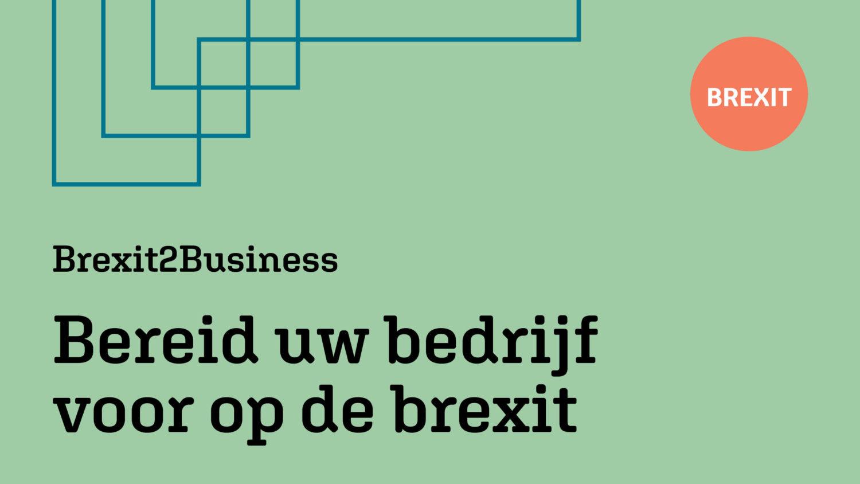 Brexit2Business: bereid uw bedrijf voor op de brexit