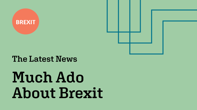 Much Ado About Brexit